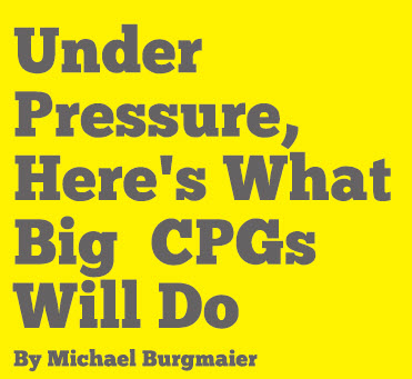 image for Story: Under Pressure, Here's What Big CPGs Will Do